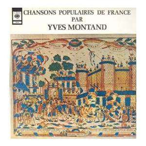 Cover - Yves Montand: Chansons Populaires De France Par Yves Montand