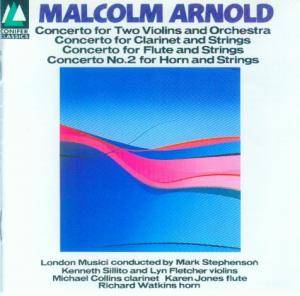 Cover - Malcolm Arnold: Concertos For Two Violins, Clarinet, Flute & Horn