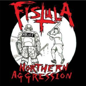 Cover - Fistula: Northern Aggression