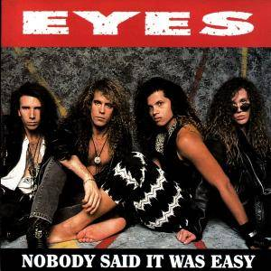 Eyes: Nobody Said It Was Easy - Cover