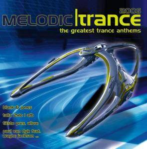 Cover - Paul van Dyk Feat. Wayne Jackson: Melodic Trance - The Greatest Trance Anthems