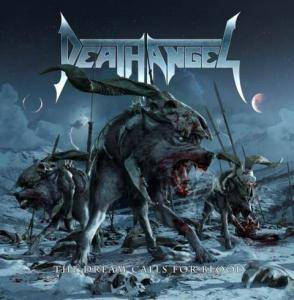 Cover - Death Angel: Dream Calls For Blood, The