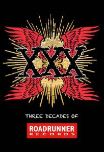 XXX: Three Decades Of Roadrunner Records - Cover