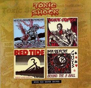 "Cover - Red Tide: 4 Old Toxic Shock 7"" EPs '83-'84"