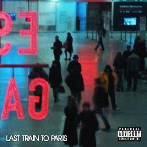 Cover - Diddy-Dirty Money: Last Train To Paris