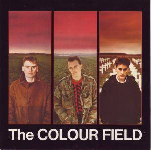 Cover - Colourfield, The: Colour Field, The