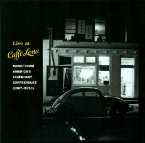 Cover - Bill Morrissey: Live At Caffè Lena - Music From America's Legendary Coffeehouse (1967-2013)