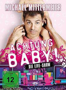 Cover - Michael Mittermeier: Achtung Baby! Die Live-Show