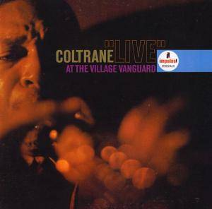 "John Coltrane: Coltrane ""Live"" At The Village Vanguard - Cover"