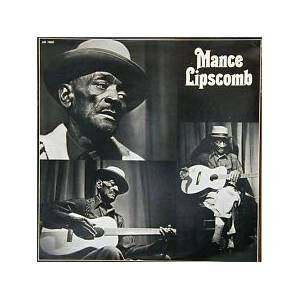 Cover - Mance Lipscomb: Texas Blues And 3 Other Songs T