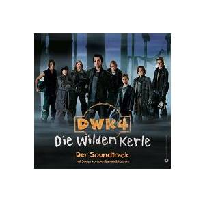 Cover - Bananafishbones: Dwk4 Die Wilden Kerle - Der Soundtrack