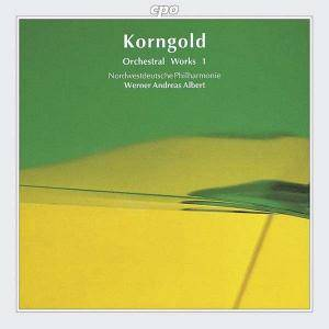 Cover - Erich Wolfgang Korngold: Orchestral Works 1