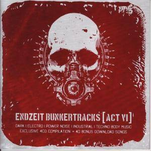 Endzeit Bunkertracks [Act VI] (4-CD) - Bild 1