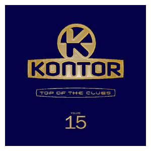 Kontor - Top Of The Clubs Vol. 15 - Cover