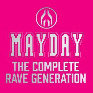 Mayday - The Complete Rave Generation - Cover