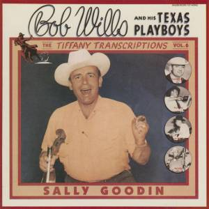 Cover - Bob Wills And His Texas Playboys: Sally Goodin