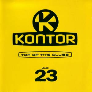 Cover - Toktok & Nena: Kontor - Top Of The Clubs Vol. 23