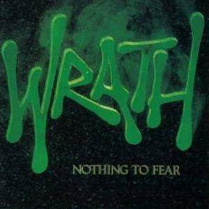 Wrath: Nothing To Fear - Cover