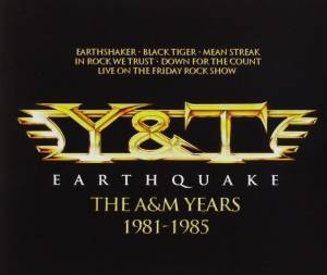 Y&T: Earthquake - The A&M Years 1981-1985 - Cover