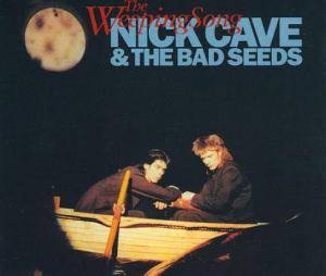 Nick Cave And The Bad Seeds: Weeping Song, The - Cover