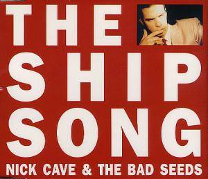 Nick Cave And The Bad Seeds: Ship Song, The - Cover