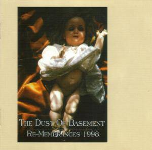 Cover - Dust Of Basement, The: Re-Membrances 1998