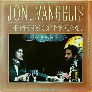 Cover - Jon & Vangelis: Friends Of Mr Cairo, The