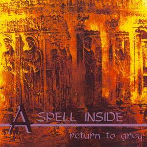 Cover - A Spell Inside: Return To Grey
