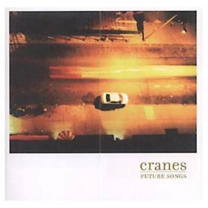 Cover - Cranes: Future Songs