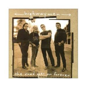 The Highwaymen: Road Goes On Forever, The - Cover