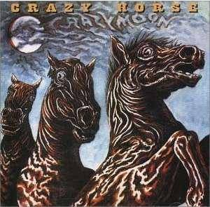 Crazy Horse: Crazy Moon - Cover