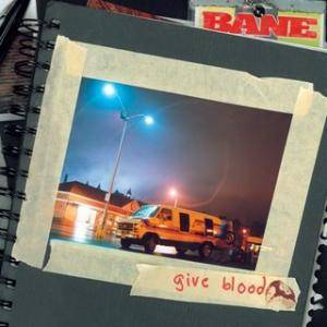 Cover - Bane: Give Blood