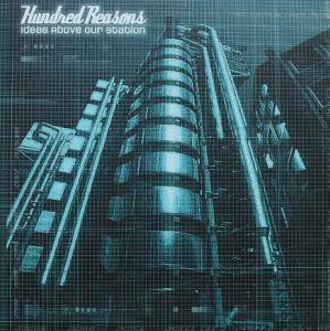 Hundred Reasons: Ideas Above Our Station (Promo-CD) - Bild 1