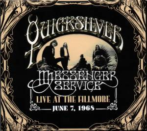 Quicksilver Messenger Service: Live At The Fillmore June7,1968 - Cover