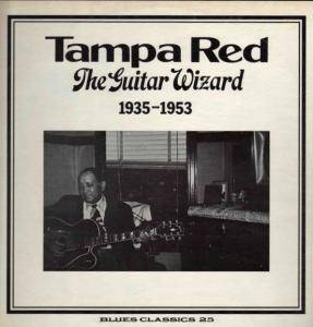 Cover - Tampa Red: Guitar Wizard / 1935 - 1953, The