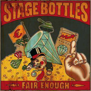 Cover - Stage Bottles: Fair Enough