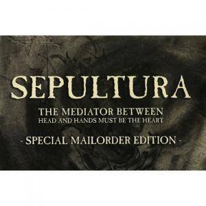 Sepultura: The Mediator Between Head And Hands Must Be The Heart (CD + DVD) - Bild 3