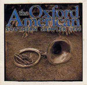 Cover - Geeshie Wiley: Oxford American Southern Sampler 1999, The