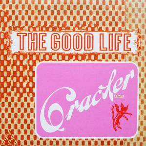 The Good Life: Cracker Brand - Cover