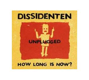 Cover - Dissidenten: How Long Is Now?