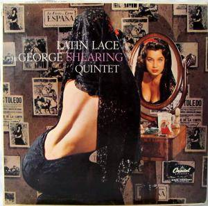 Cover - George Shearing Quintet: Latin Lace