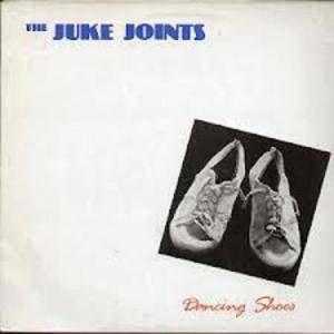 The Juke Joints: Dancing Shoes - Cover