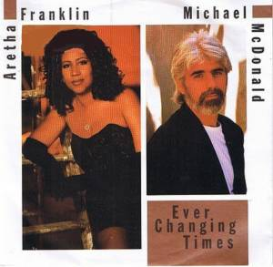 Aretha Franklin Feat. Michael McDonald: Ever Changing Times - Cover