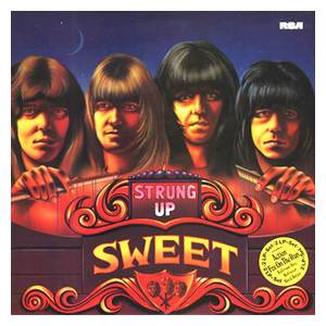 The Sweet: Strung Up (2-LP) - Bild 1