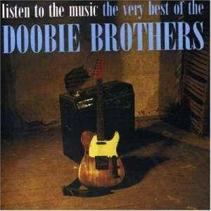 The Doobie Brothers: Listen To The Music - The Very Best Of The Doobie Brothers - Cover