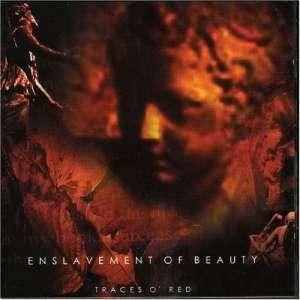 Enslavement Of Beauty: Traces O' Red - Cover