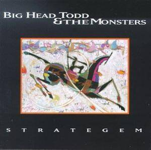 Cover - Big Head Todd & The Monsters: Strategem