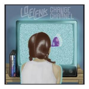 Cover - Lo-Fi-Fnk: Change Channel