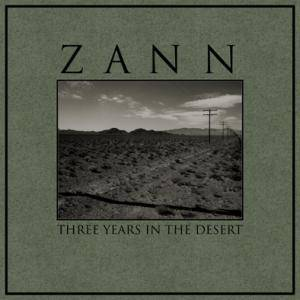 Zann: Three Years In The Desert - Cover