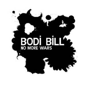 Cover - Bodi Bill: No More Wars